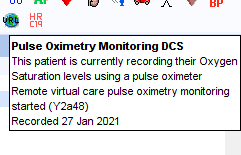 Pulse Oximetry Monitoring OCS This patient is currently recording their Oxygen Saturation levels using a pulse oximeter Remote virtual care pulse oximetry montoring started (Y2a48) Recorded 27 Jan 2021
